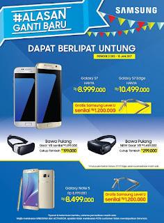 Promo Akhir Tahun 2016 Samsung Alasan Ganti Baru (Bonus Samsung Level U)