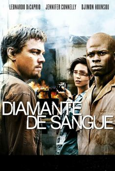 Diamante de Sangue Torrent - BluRay 720p/1080p Dual Áudio