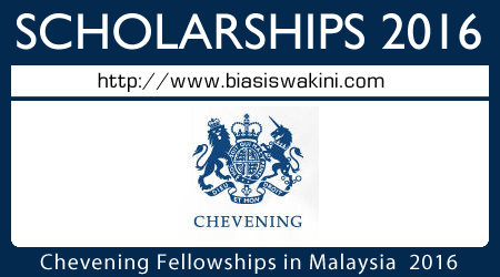 Chevening Fellowships in Malaysia 2016