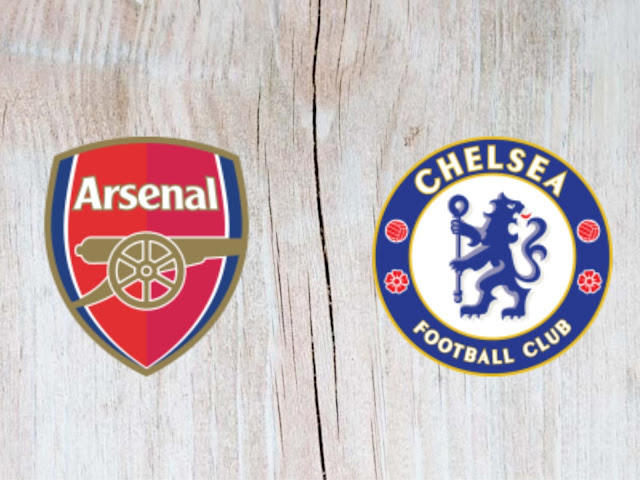 Watch Arsenal vs Chelsea Full Match & Highlights - 01 August 2018