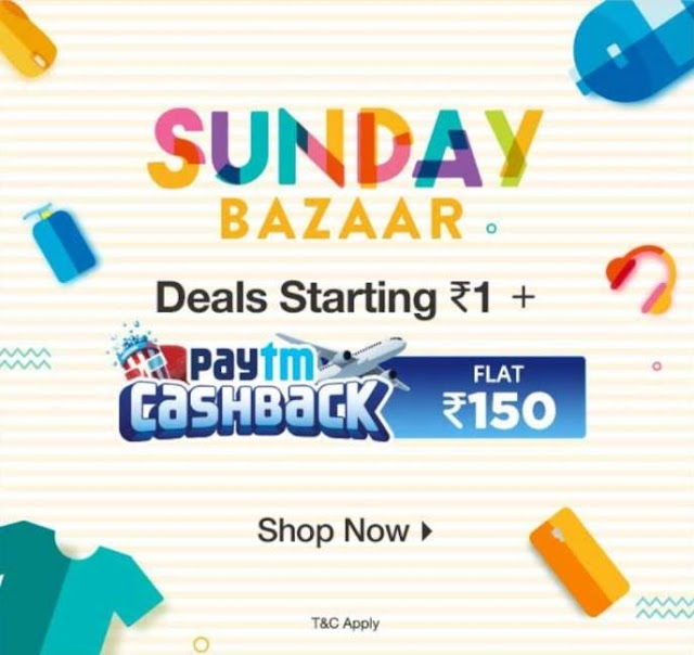 Paytm Sunday bazaar - 19-MAY-2019--Best buy deal of the day