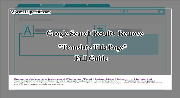 google search results se translate this page remove hide kaise kare