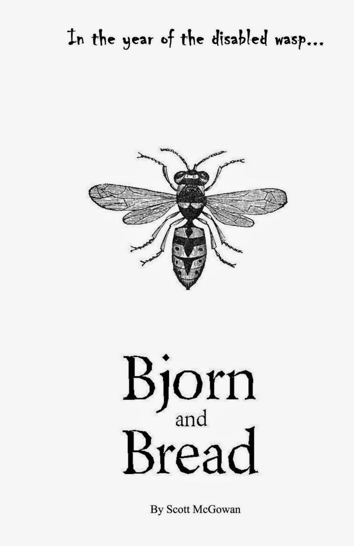 #IndieBooksBeSeen: Bjorn & Bread by Scott McGowan