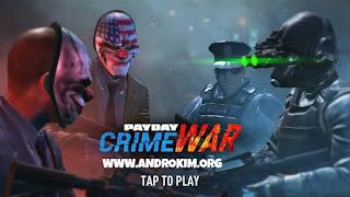 تحميل لعبة PAYDAY Crime War للأندرويد / Download PAYDAY Crime War APK