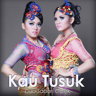 Duo Sabun Colek - Kau Tusuk on iTunes