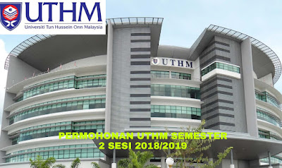 Permohonan UTHM Semester 2 Sesi 2018/2019 Online