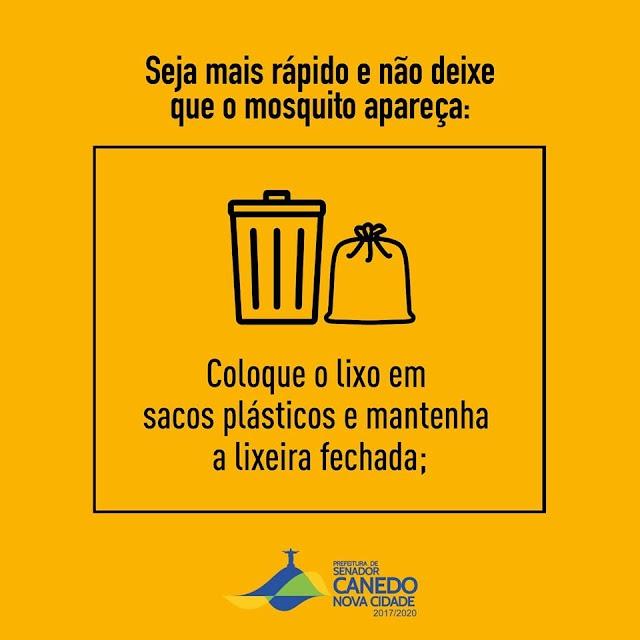 Senador Canedo: Não deixe de contribuir para o combate ao Aedes Aegypti