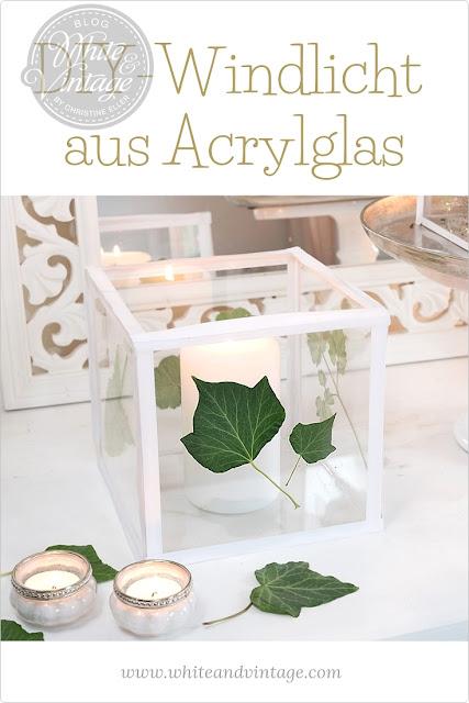 diy - windlicht aus acrylglasplatten basteln