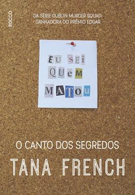 O CANTO DOS SEGREDOS (Tana French)