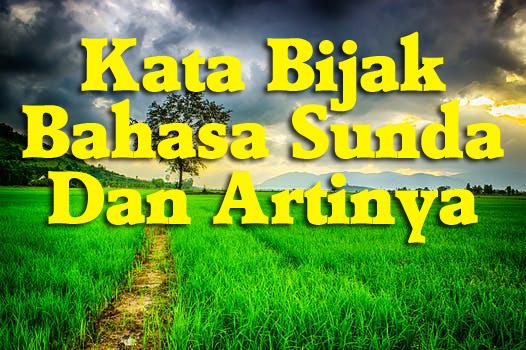 Kata Bijak Bahasa Sunda Dan Artinya Hariliburme