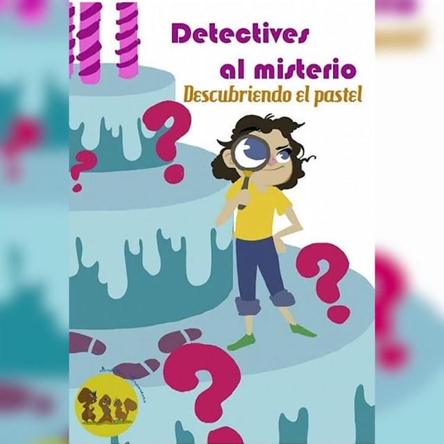 Catel Detectives al Misterio. Descubriendo el pastel