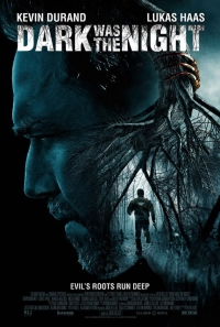 Dark Was The Night der Film