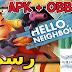 تحميل اللعبة الرهيبة HELLO NEIGHBOR ( بدون أنترنت ) رسميا نسخة الاندرويد ( APK + OBB ) ل 2018