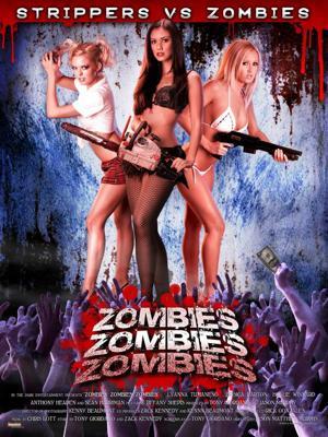 Zombies! Zombies! Zombies! Strippers vs Zombies