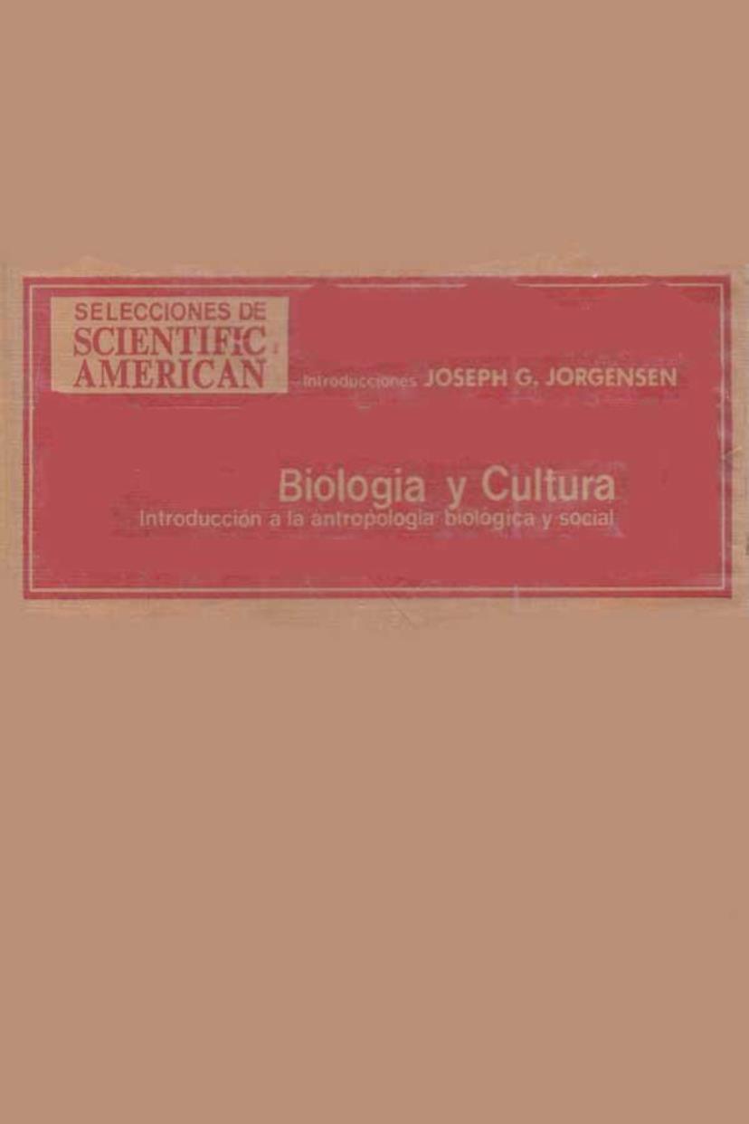Biología y cultura: Introducción a la antropología biología y social
