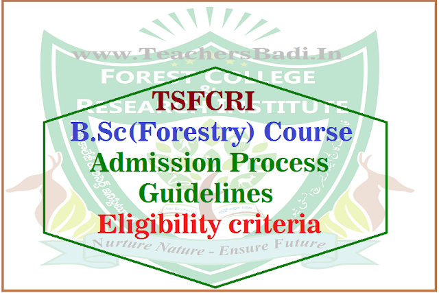 TSFCRI, BSc(Forestry) Admission Process,guidelines,Eligibility criteria