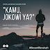 Kamu, Jokowi ya?