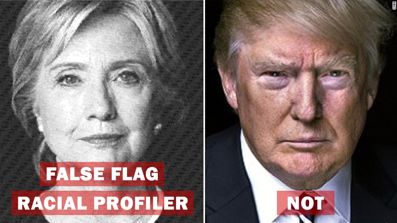 Hillary Clinton planted the false flag of racial profiling on Donald Trump when, in fact, she is the racial profiler