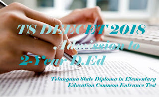 TTC 2018, DEECET 2018, TS DIETCET 2018 : Notification, Exam date, Eligibility, Online Application form, How to Apply-Application form, Syllabus, Exam pattern, Online Application