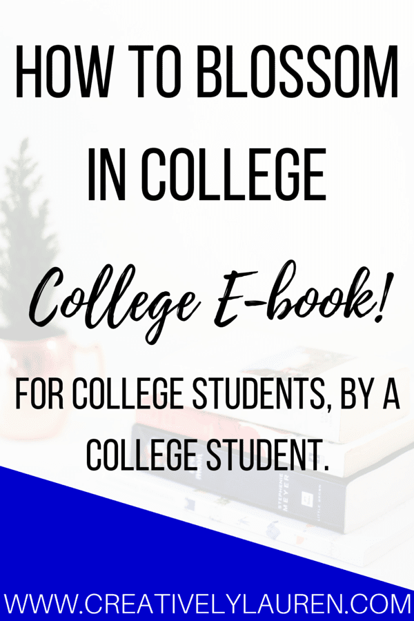 How to Blossom in College E-book!