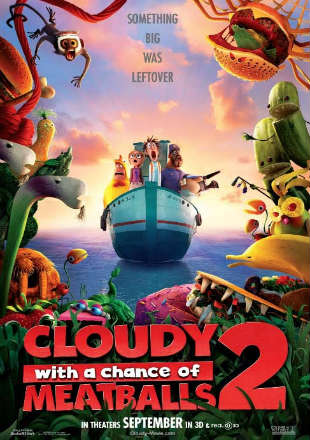 Poster of Cloudy with a Chance of Meatballs 2 2013 BRRip 480p Dual Audio 300Mb ESub