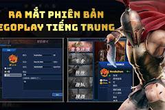 EGO PLAY chính thức ra mắt phiên bản EGO PLAY tiếng Trung