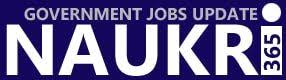 Latest Government Jobs - Stay update with Naukri365.com