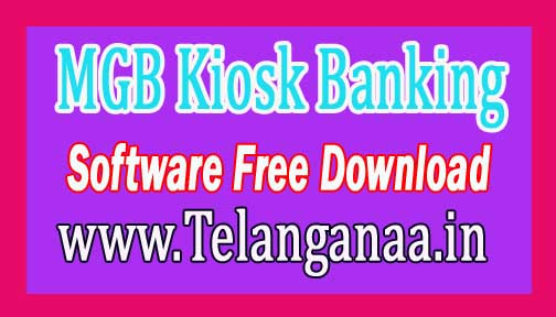 MGB Kiosk Banking Software Free Download Banks CSP/ Business Correspondent Softwares