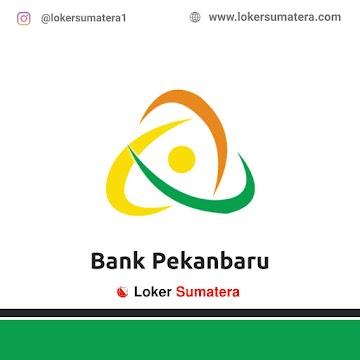 Lowongan Kerja Pekanbaru: PT Bank Perkreditan Rakyat Hidup Pekanbaru (Bank Pekanbaru) Juni 2021