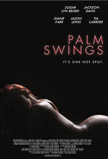 18+ Palm Swings 2017 ORG English BluRay 480p 200MB IMDb: 4.4/10 || Size: 218MB || Language: English (Original Audio)  Genre: Comedy, Drama, Romance Quality: 480p BluRay  Director: Sean Hoessli Writers: Amanda Lockhart  Stars: Jason Lewis, Tia Carrere, Sugar Lyn Beard  Storyline: A young newly married couple can really put her love on trial when they move to Palm Springs and realize that their neighbors are swingers. What first seems to egg them and their love lives soon turns into threat to both their love and their marriages