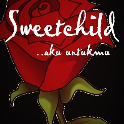Lirik Lagu Aku Untukmu - Sweet Child