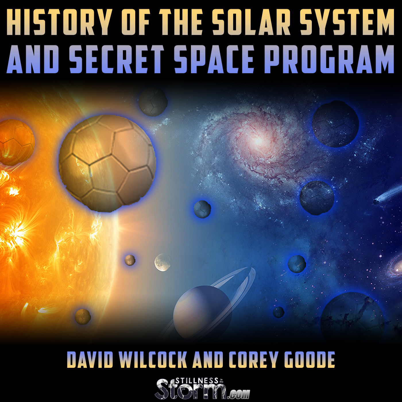 David Wilcock and Corey Goode: History of the Solar System