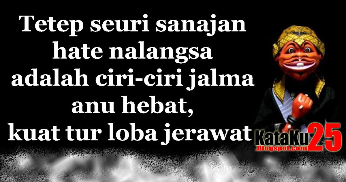 Lucu Kata Kata Bijak Bahasa Sunda