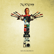 Kevin Borich Double Album 'Totem' – June 2nd 2015 on iTunes and Spotify