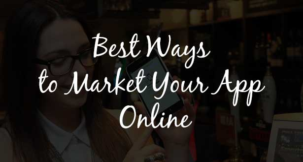 Four of the Best Ways to Market Your App Online: eAskme