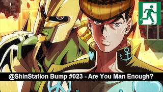 #023 - Are You Man Enough? - JoJo's Bizarre Adventure: Diamond Is Unbreakable - Are You Man Enough?