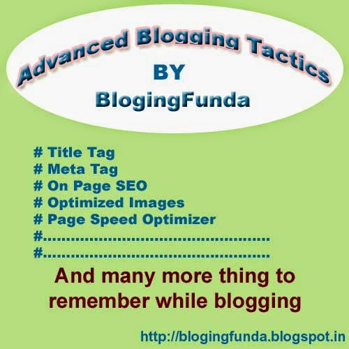 Advanced Blogging Tactics are required for a Successful Blog - BlogingFunda Tips