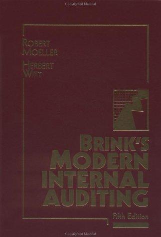 Brink's Modern Internal Auditing, 5th Edition by Robert R. Moeller and Herbert N. Witt