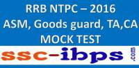 RRB NTPC Exam(ASM,Goods Guard, TA, CA) - 2016 :: Mock Test 2