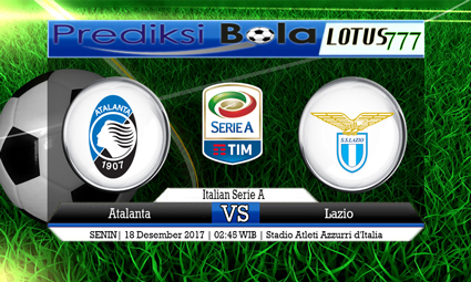 PREDIKSI SKOR Atalanta vs Lazio 18 Desember 2017