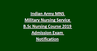 Indian Army MNS Military Nursing Service B.Sc Nursing Course 2020 Admission Exam Notification