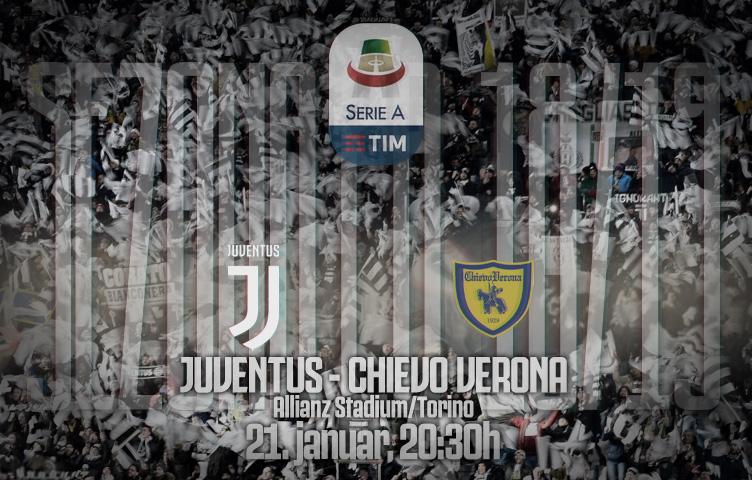 Serie A 2018/19 / 20. kolo / Juve - Chievo, ponedeljak, 20:30h