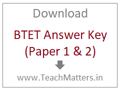 image : Download BTET Answer Key Paper 1 & 2 @ TeachMataters