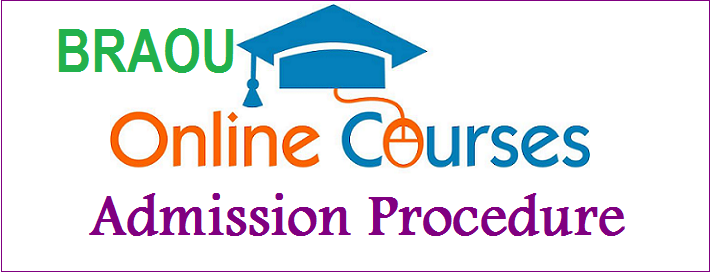 How to Enroll into Online Programs of BRAOU