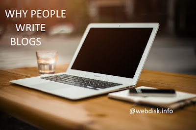 TOP 10 REASONS WHY PEOPLE WRITE BLOGS