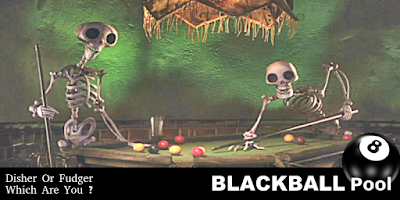 blackball pool disher fudger