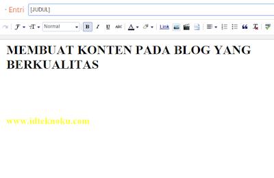 Membuat Konten pada Blog yang Berkualitas
