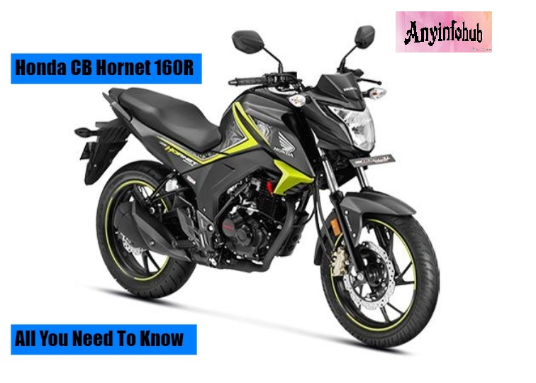 Honda Cb Hornet 160r 2018 All You Need To Know Anyinfohub
