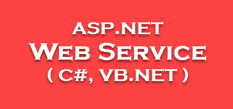 How to Create Web Service in ASP.NET Web Forms With Example