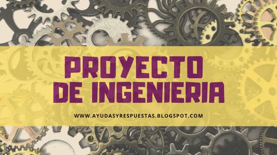 PROYECTO DE INGENIERIA